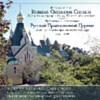 Hymns of the Russian Orthodox Church: 50th Anniversary Holy Trinity Monastery 1930-1980